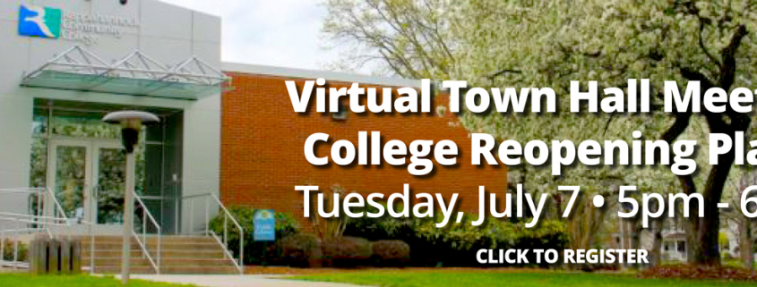 town hall meeting july 7, 2020 on college reopneing plans for fall 2020