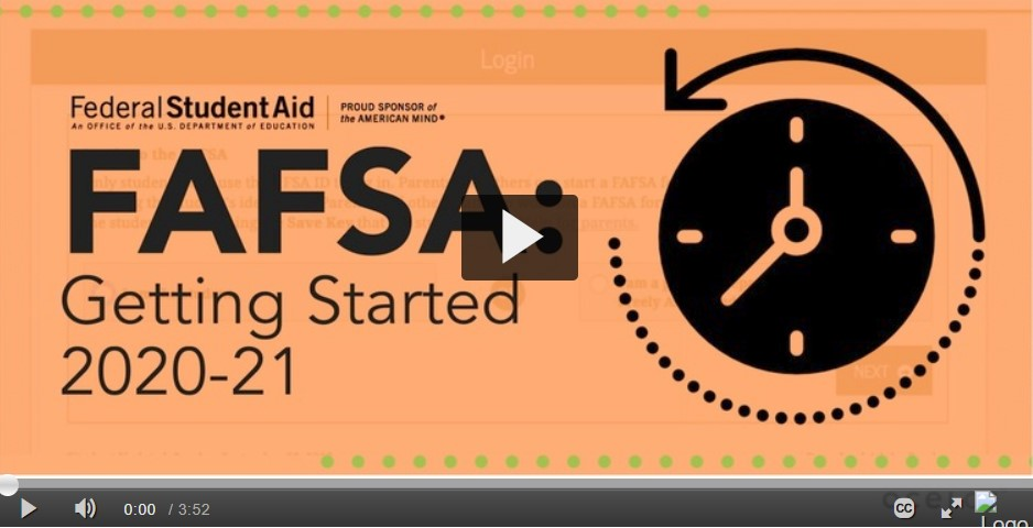 FAFSA Getting Started Video