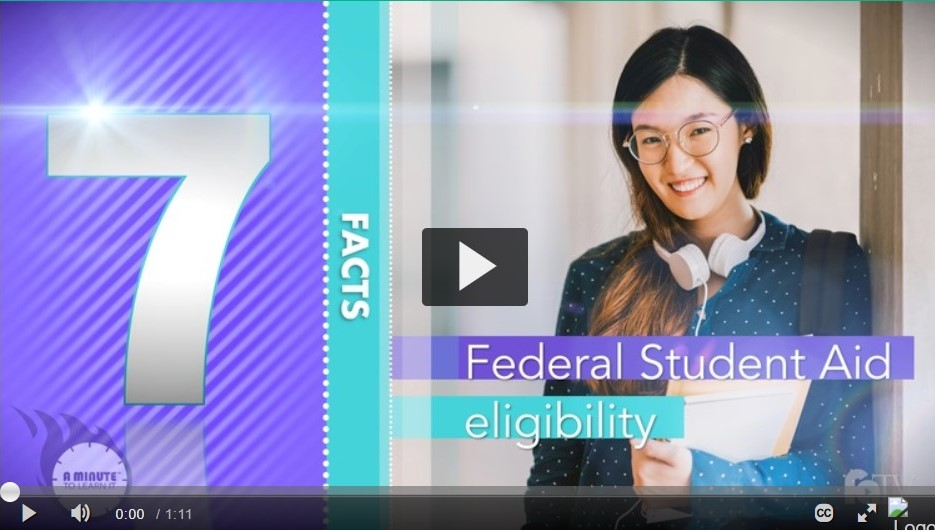 Federal Student Aid Eligibility Video